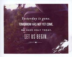 """begin"" - Mother Theresa"
