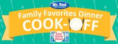 Time to vote! Click here to vote for the best recipe to win our Family Favorites Dinner Cook-Off contest!