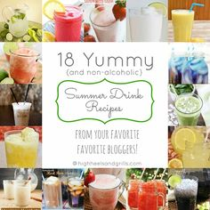 18 yummy {non-alcoholic} summer drink recipes from your favorite bloggers! http://www.highheelsandgrills.com/2013/05/18-yummy-summer-drink-recipes-non.html