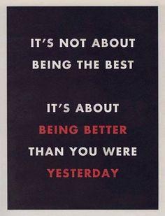 #inspiration #motivation #fitness #quote Being better than you were yesterday. www.monsterhomefitness.com #fitness #motivation #weightloss #workhard #success #beachbody #teambeachbody #workout