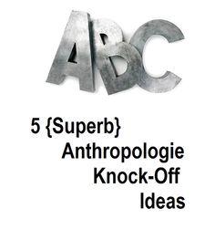 5 Superb Anthropologie Knock-Off DIY craft Ideas