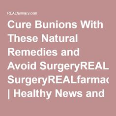 How to cure bunions at home naturally pictures