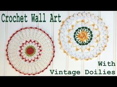 Crochet Doily Wall Art - YouTube wall art, doili wall, crochet vintag, vintage lace, crochet wall, vintage crochet, blog, crochet doilies, art tutorials