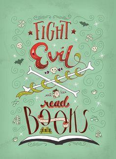 Great final project by Katy Dwyer - Fight Evil, Read Books by Katy Dwyer