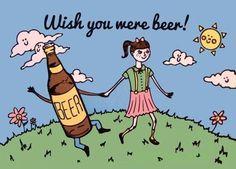 #booze #funny #lol #humor #beer beer girl, laugh, drink, random meme, card, humor, smile, thing, funni illustr