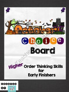 October Choice Board - HOTS for Early Finishers from WingedOne on TeachersNotebook.com -  (2 pages)  - Higher Order Thinking Skills for Early Finishers - October Choice Board