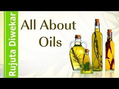 ▶ Rujuta Diwekar - All About Oils - YouTube