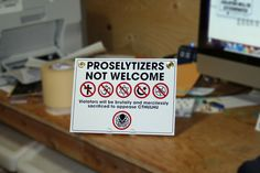 Proselytizers not welcome
