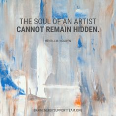Our take? The soul of empowerment cannot remain hidden. We see this with the  BEST empowerment artists of the brain injury community, The empowerment creativity, support, and sharing the care with each other, is art at its BEST. #TBITalk #MondayMotivation  #art #empowerment