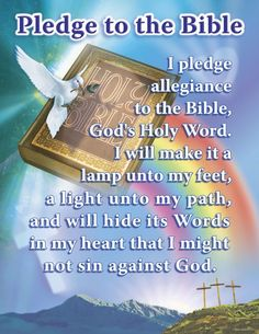My ultimate allegiance is to God, His Son, and the Holy Bible (King James Version preferably) pledg allegi, christians, remember this, god, pledge to the bible, schools, school memories, king james, vacation bible school