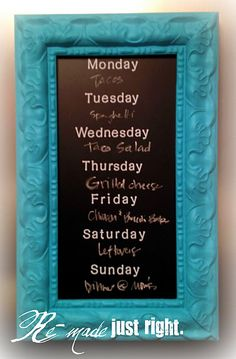 Weekly Menu Chalkboard Frame  Love this!!
