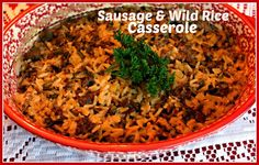 Sweet Tea and Cornbread: Sausage and Wild Rice Casserole!