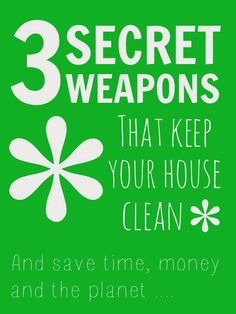 3 natural cleaning products that get your house clean and save time, money and the planet! @Mums make lists ... #housework #green #thrift