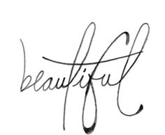 Don't ever forget what you are... Who you are... You are beautiful.