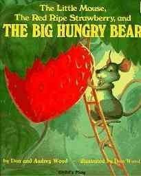March 25 & 26, 2014. Little Mouse worries that the big, hungry bear will take his freshly picked, ripe, red strawberry for himself.