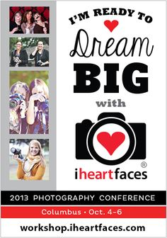Learn more about photography with I Heart Faces! Enjoy an inspiring weekend to Dream Big! workshop.iheartfaces.com #photography