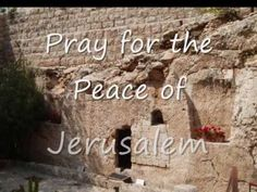 Pray for the peace for jersulaem
