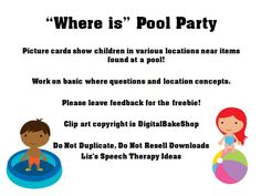 "Liz's Speech Therapy Ideas: ""Where is"" Pool Party-fun game targeting where questions. Pinned by SOS Inc. Resources. Follow all our boards at pinterest.com/sostherapy for therapy resources."