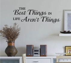 The+Best+Things+In+Life+Aren't+Things+Vinyl+by+VinylLettering,+$11.99