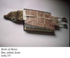 """Birds of Maine by Mary Ann McKellar Schwarcz. Flax, cotton, kozo. 4 x 9 x .75"""""""