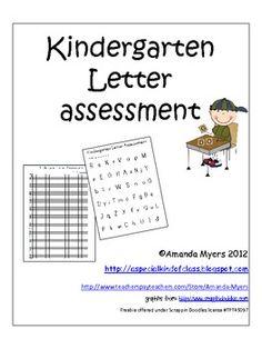 Kindergarten Letter Assessment Pack - Amanda Myers - FREE TeachersPayTeachers.com