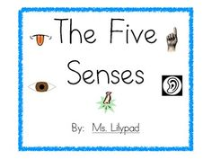 Five Senses Mini-Unit for PreK, Kindergarten, and 1st Grade