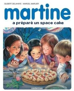 Martine has made a space cake