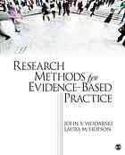 Research Methods For Evidence-Based Practice by John S Wodarski @ 361.3072 W81 2012