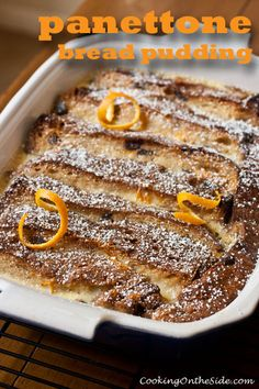 Panettone Bread Pudding...get the #recipe at www.cookingontheside.com #holiday #dessert