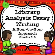 writing a literary analysis essay middle school