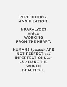 imperfection allows us to work.