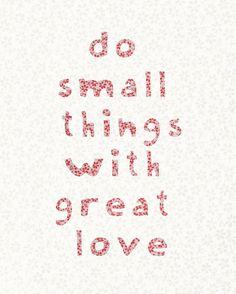 My favorite Mother Teresa quote!