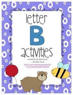 Preschool and Kindergarten Back to School: Letter B Activities
