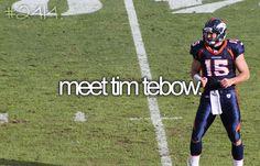 TIM TEBOW! <3
