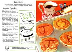 Make Initial Pancakes: Draw the letter in batter, let it cook for a minute, pour batter over the letter