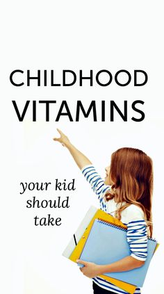Childhood vitamins t