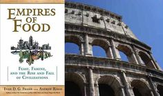 Food Tank Book of the Week: Empires of Food by Evan D.G. Fraser and Andrew Rimas