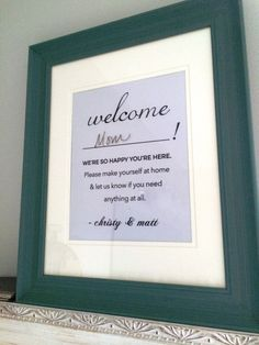 Cute Idea for a Guest Bedroom or Bathroom! Customized note for guests as art.
