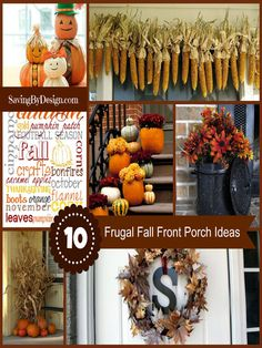 One of my favorite places to decorate is my front porch! Here are 10 Frugal Fall Front Porch Ideas to get your creative juices flowing. | SavingByDesign.com #fall #October #pumpkin #pumpkins