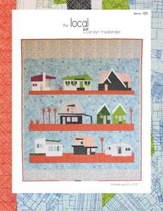 the Local quilt by carolyn friedlander front cover