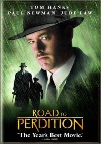 Road to Perdition is based on the graphic novel of the same name by Max Allan Collins