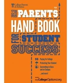 College Parents Handbook for Student Success by College Parents of America
