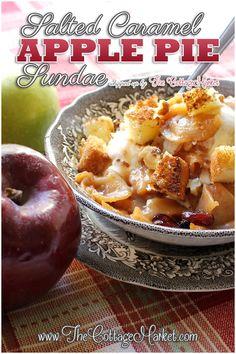 Salted Caramel Apple Pie Sundae~~ Quick and Easy  Dessert for Thanksgiving