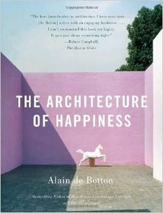Author Alain de Botton argues that where we are heavily influences who we can be, and that it is architecture's task to stand as an inspiration and reminder of our full potential. The Architecture of Happiness illustrates the philosophy and psychology of #architecture, highlighting the relationship between happiness and the quality of one's environment.