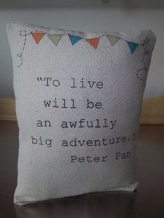 Peter Pan nursery pillow handmade quote J M by SweetMeadowDesigns, $20.00 j m barrie quotes, nurseri pillow, quote theme bedrooms, cleaning baby pillows, nursery pillows, pillow handmad, pan nurseri, handmad quot, nursery quote