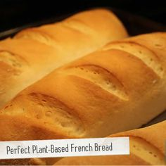 Perfect Plant-Based French Bread | Made Just Right by Earth Balance #vegan #Plantbased #earthbalance #recipe