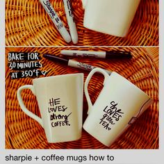 Sharpie+ Coffee cup. Doodle to your hearts desire then bake at 350 for 30 min... Tada! :)