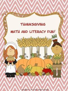 $7 Kg- Grade 3  This 47-page package contains everything you need for a fun unit on Thanksgiving: math worksheets, colouring, writing assignments and the story of the first Thanksgiving.