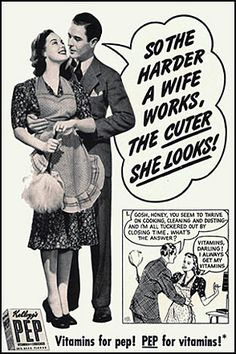 You just have to love old advertisements [ and I work very hard at staying out of bed, so I must be the cutest damn thing on the planet!]