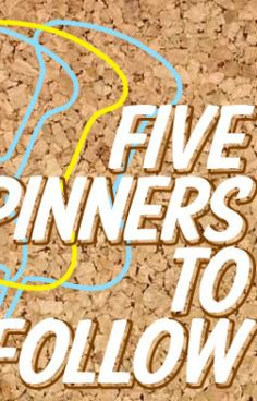 It's that time of the week! Did you make our list of pinners to follow?